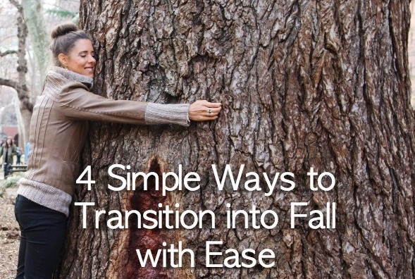 4 Simple Ways to Transition into Fall with Ease