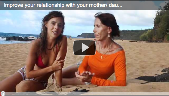 Improve your relationship with your mother/ daughter