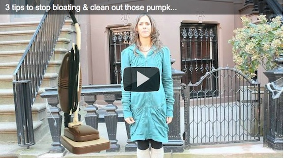 3 tips to stop bloating & clean out those pumpkins & cobwebs!