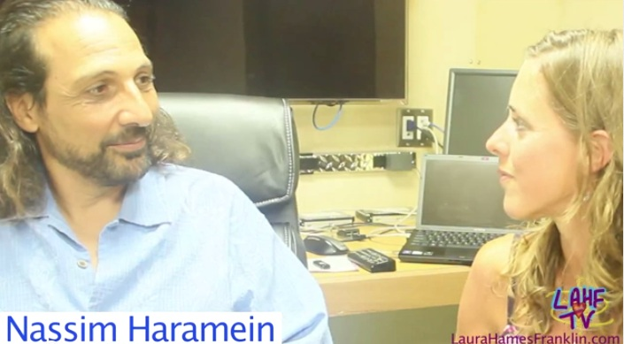 FreeTalk Friday: Nassim Haramein:Unified Field Theory with Laura Hames Franklin