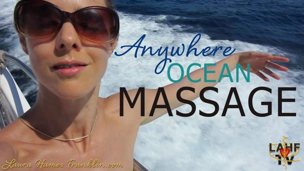 Anywhere Ocean Massage