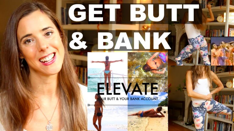 Elevate Your Butt & Your Bank Account