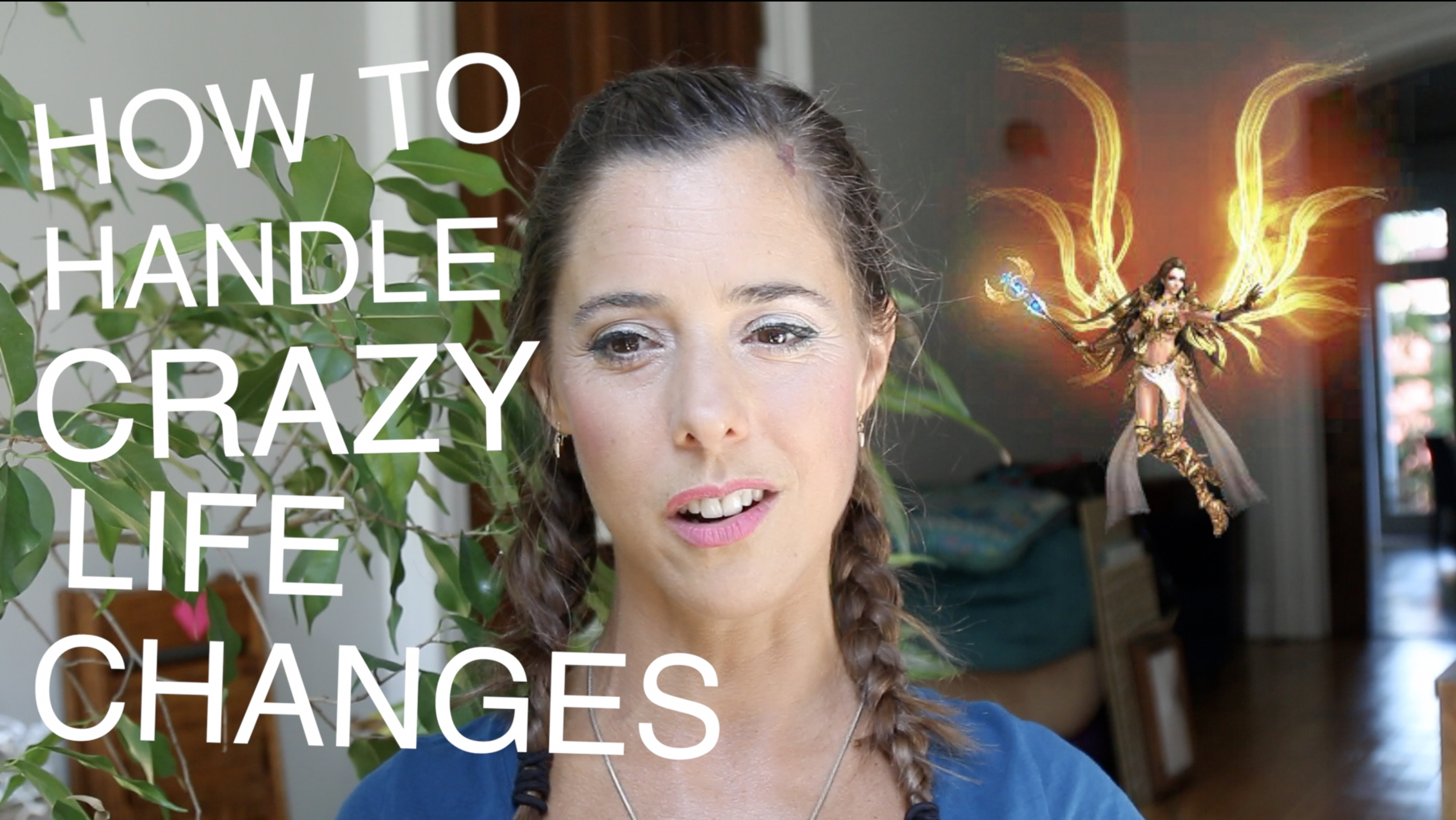 How To Handle Crazy Life Changes